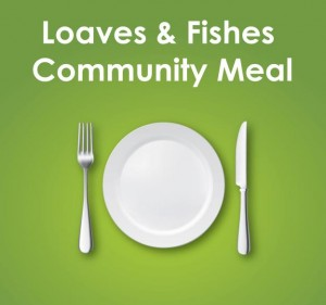 Loaves and Fishes Community Meal